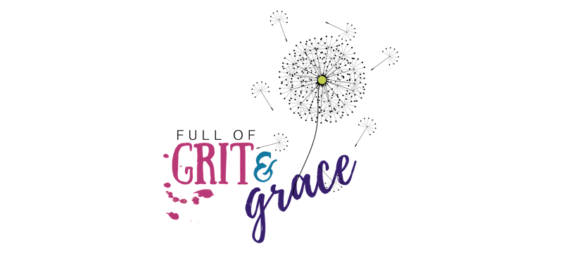 Full of Grit and Grace