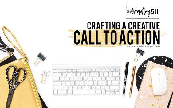 Crafting a Creative Call to Action 5 day workshop