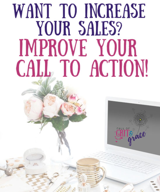 Want to increase your sales? Improve your call to action. Click to read how!