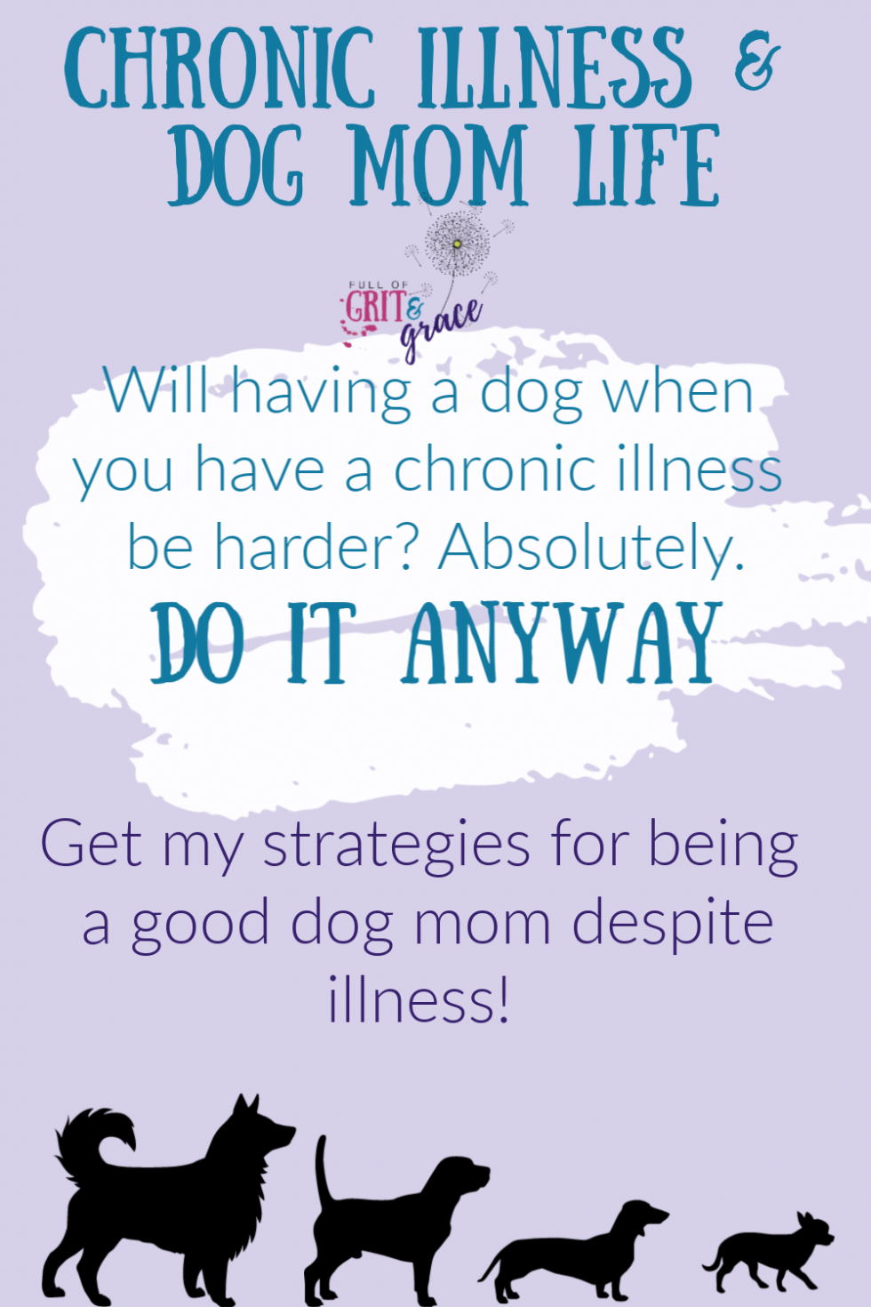 Will having a dog when you have a chronic illness make life harder? Yes. But Here's why (and how) I recommend it anyway!
