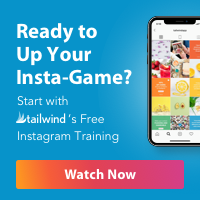 Ready to up your instagram game? Try Tailwind for free