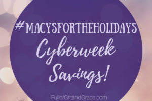 #Macysfortheholidays cyberweek savings and gift ideas
