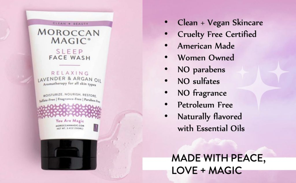 My favorite skincare products are vegan, cruelty-free, and from a Woman-owned business called Moroccan Magic. They started with amazing lip-balm and have now launched a great skincare line that my sensitive skin loves. It's marketed to as a nighttime routine, but personally, I use it AM and PM. You can save 25% on your order with my code MAGICVIBES25, your skin (or moms) will thank me!