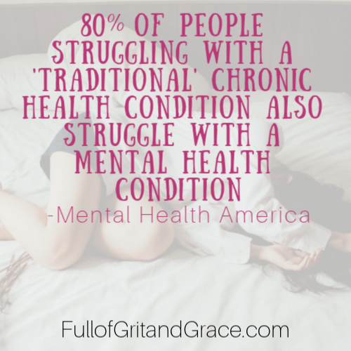 80% of people struggling with a 'traditional' chronic health condition also struggle with a mental health condition according to Mental Health America. As someone who struggles with both, I share my strategies and coping techniques.